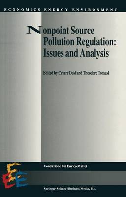 Nonpoint Source Pollution Regulation: Issues and Analysis - Economics, Energy and Environment 3 (Hardback)