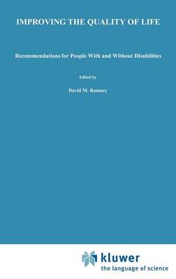 Improving the Quality of Life: Recommendations for People with and without Disabilities (Hardback)