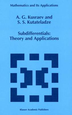 Subdifferentials: Theory and Applications - Mathematics and its Applications v. 323 (Hardback)