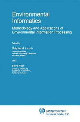 Environmental Informatics: Methodology and Applications of Environmental Information Processing - Eurocourses: Computer and Information Science 6 (Hardback)