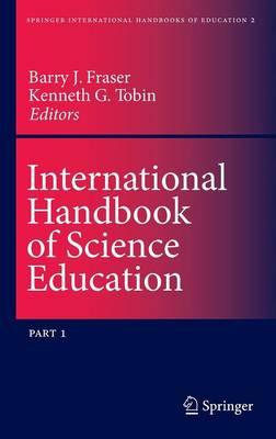 International Handbook of Science Education - Springer International Handbooks of Education 2 (Hardback)