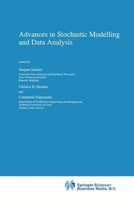 Advances in Stochastic Modelling and Data Analysis (Hardback)