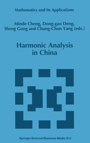 Harmonic Analysis in China - Mathematics and its Applications v. 327 (Hardback)