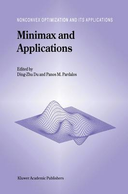 Minimax and Applications - Nonconvex Optimization and Its Applications 4 (Hardback)