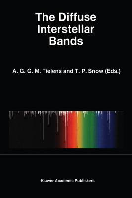 The Diffuse Interstellar Bands - Astrophysics and Space Science Library 202 (Hardback)