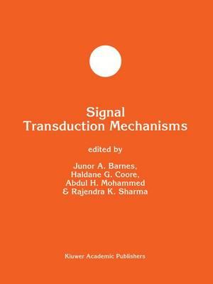 Signal Transduction Mechanisms - Developments in Molecular and Cellular Biochemistry 15 (Hardback)