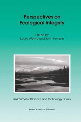 Perspectives on Ecological Integrity - Environmental Science and Technology Library 5 (Hardback)