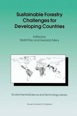 Sustainable Forestry Challenges for Developing Countries - Environmental Science and Technology Library 10 (Hardback)