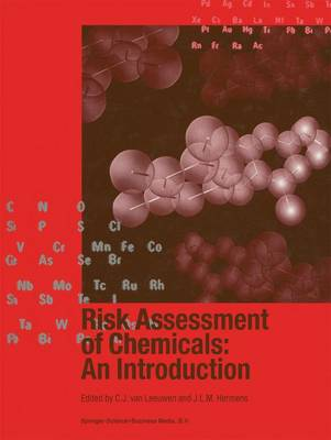 Risk Assessment of Chemicals: An Introduction (Hardback)