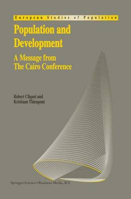 Population and Development: A Message from The Cairo Conference - European Studies of Population 3 (Hardback)