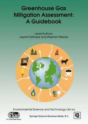 Greenhouse Gas Mitigation Assessment: A Guidebook - Environmental Science and Technology Library 6 (Hardback)
