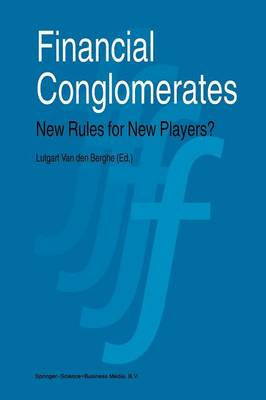 Financial Conglomerates: New Rules for New Players? (Paperback)