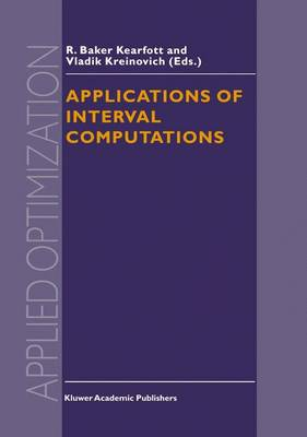 Applications of Interval Computations - Applied Optimization 3 (Hardback)