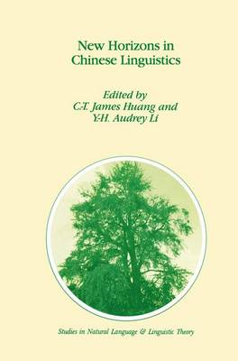 New Horizons in Chinese Linguistics - Studies in Natural Language and Linguistic Theory 36 (Paperback)