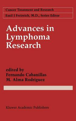 Advances in Lymphoma Research - Cancer Treatment and Research 85 (Hardback)