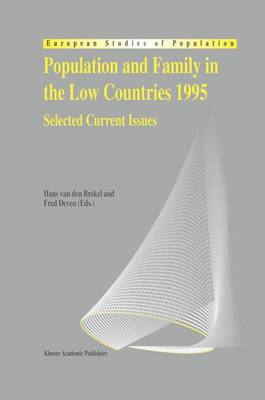 Population and Family in the Low Countries 1995: Selected Current Issues - European Studies of Population 4 (Hardback)