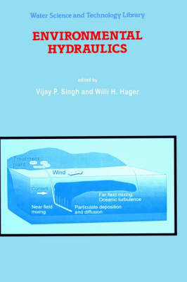 Environmental Hydraulics - Water Science and Technology Library 19 (Hardback)