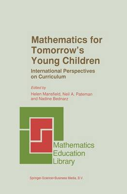 Mathematics for Tomorrow's Young Children - Mathematics Education Library 16 (Hardback)