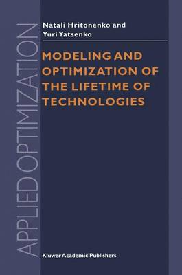 Modeling and Optimization of the Lifetime of Technologies - Applied Optimization 4 (Hardback)