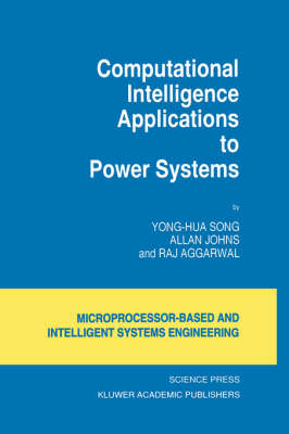 Computational Intelligence Applications to Power Systems - Intelligent Systems, Control and Automation: Science and Engineering 15 (Hardback)
