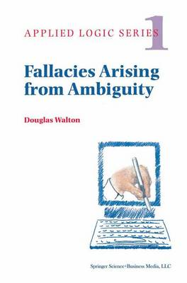 Fallacies Arising from Ambiguity - Applied Logic Series 1 (Hardback)