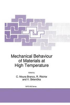 Mechanical Behaviour of Materials at High Temperature - Nato Science Partnership Subseries: 3 15 (Hardback)