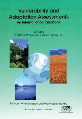 Vulnerability and Adaptation Assessments: An International Handbook - Environmental Science and Technology Library v. 7 (Hardback)