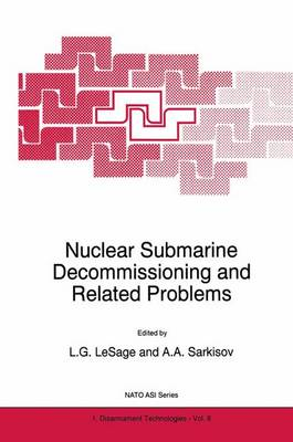 Nuclear Submarine Decommissioning and Related Problems - Nato Science Partnership Subseries: 1 8 (Hardback)