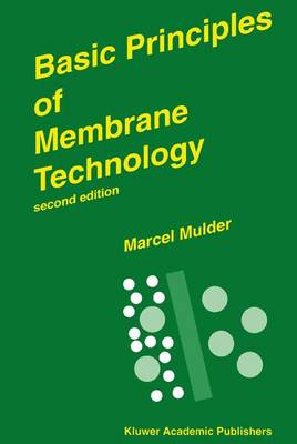 Basic Principles of Membrane Technology (Paperback)