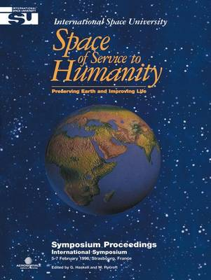 Space of Service to Humanity: Preserving Earth and Improving Life - Space Studies 1 (Paperback)
