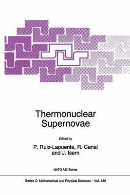Thermonuclear Supernovae - NATO Science Series C 486 (Hardback)