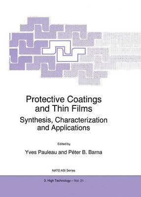 Protective Coatings and Thin Films: Synthesis, Characterization and Applications - Nato Science Partnership Subseries: 3 21 (Hardback)