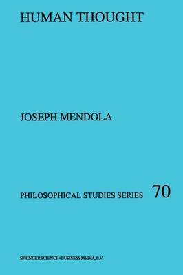 Human Thought - Philosophical Studies Series 70 (Paperback)