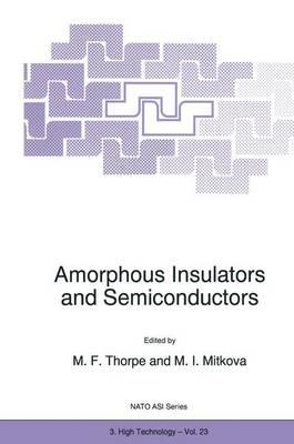 Amorphous Insulators and Semiconductors - Nato Science Partnership Subseries: 3 23 (Hardback)