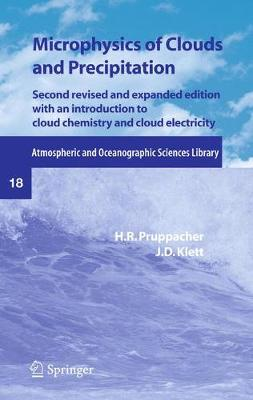 Microphysics of Clouds and Precipitation - Atmospheric and Oceanographic Sciences Library 18 (Paperback)