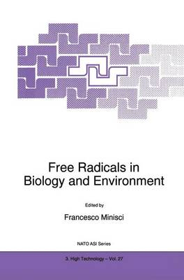 Free Radicals in Biology and Environment - Nato Science Partnership Subseries: 3 27 (Hardback)