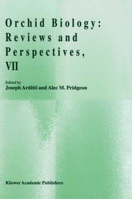Orchid Biology: Reviews and Perspectives, VII (Hardback)