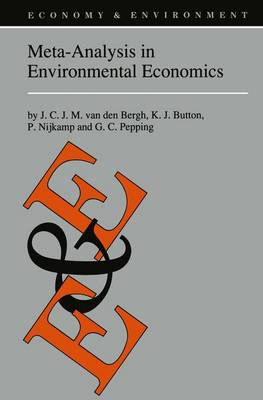 Meta-Analysis in Environmental Economics - Economy & Environment 12 (Hardback)