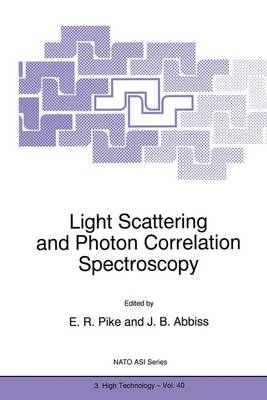 Light Scattering and Photon Correlation Spectroscopy - Nato Science Partnership Subseries: 3 40 (Hardback)