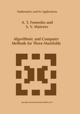 Algorithmic and Computer Methods for Three-Manifolds - Mathematics and Its Applications 425 (Hardback)
