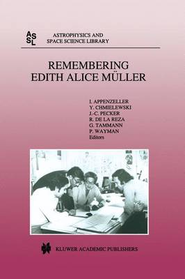Remembering Edith Alice Muller - Astrophysics and Space Science Library 222 (Hardback)