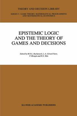 Epistemic Logic and the Theory of Games and Decisions - Theory and Decision Library C 20 (Hardback)