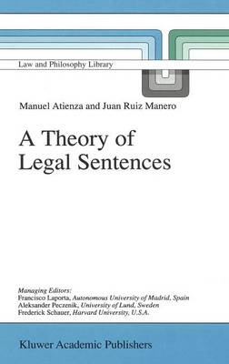 A Theory of Legal Sentences - Law and Philosophy Library 34 (Hardback)