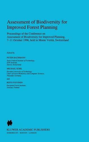 Assessment of Biodiversity for Improved Forest Planning - Forestry Sciences 51 (Hardback)