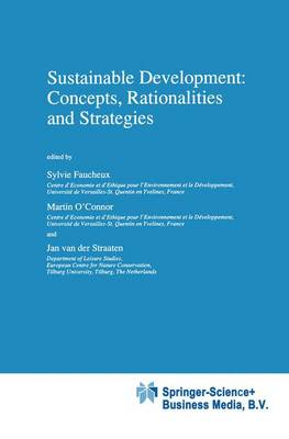 Sustainable Development: Concepts, Rationalities and Strategies - Economy & Environment 13 (Hardback)