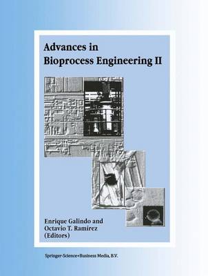Advances in Bioprocess Engineering: Volume II (Hardback)