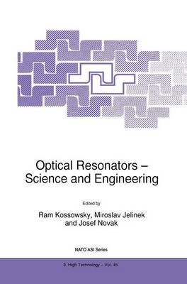 Optical Resonators - Science and Engineering - Nato Science Partnership Subseries: 3 45 (Hardback)