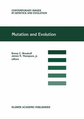 Mutation and Evolution - Contemporary Issues in Genetics and Evolution 7 (Hardback)