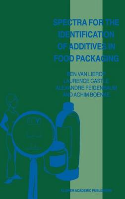 Spectra for the Identification of Additives in Food Packaging (Hardback)