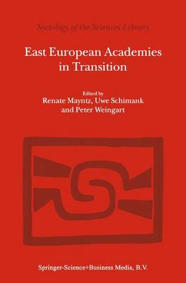 East European Academies in Transition - Sociology of the Sciences Library 1 (Hardback)